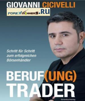 Beruf(ung) Trader_ Schritt fur Schritt z – Giovanni Cicivelli