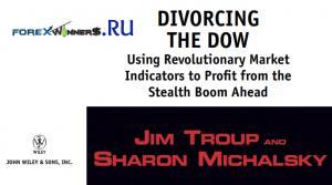 Divorcing the Dow – Using Revolutionary Market Indicators
